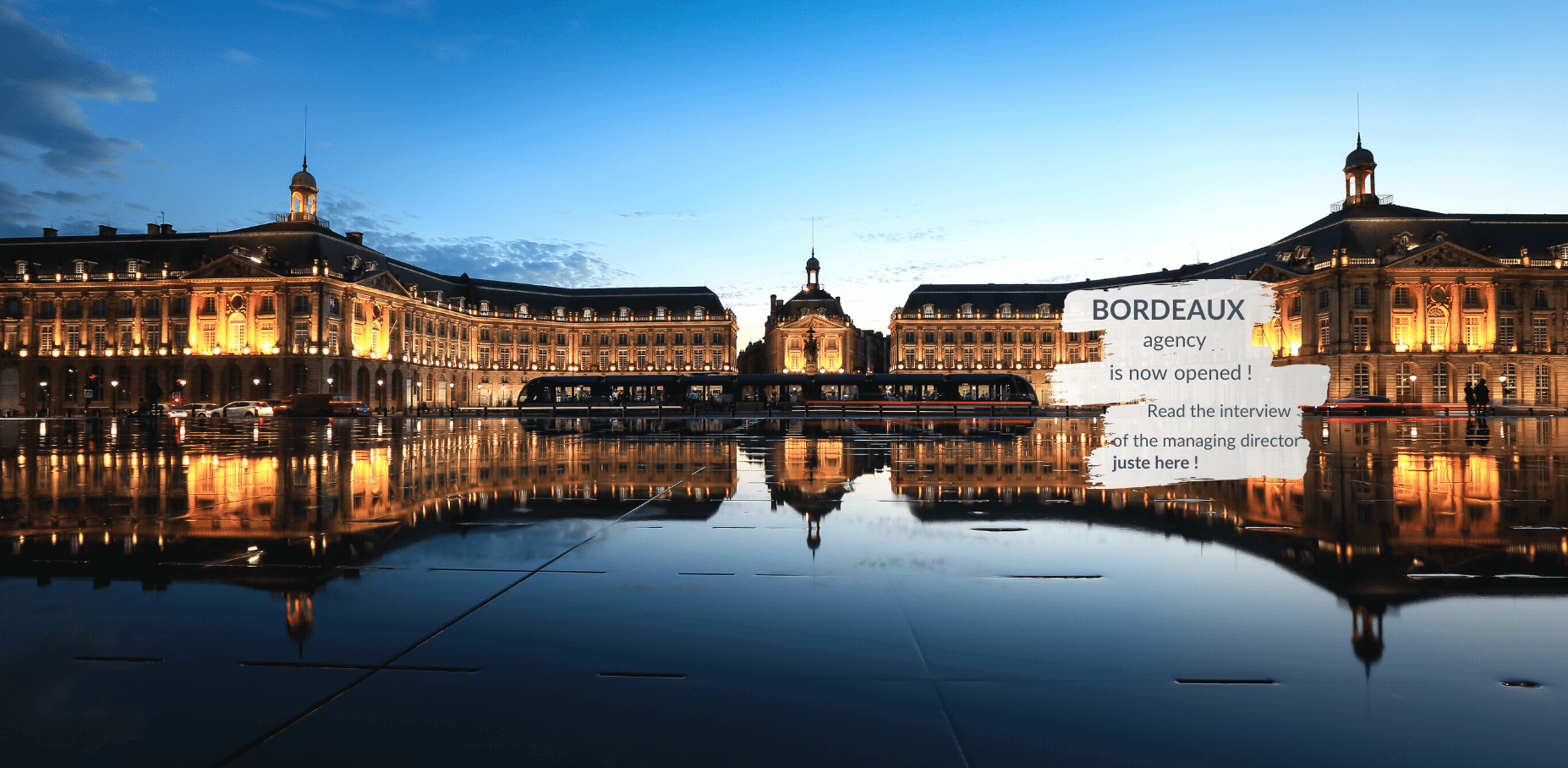 Bordeaux agency is now opened, read the interview of the managing director just here
