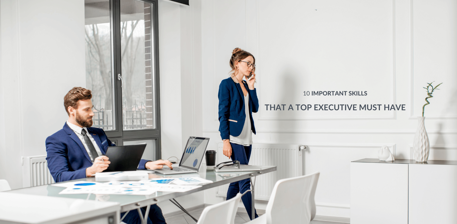 10 important skills that a top executive must have